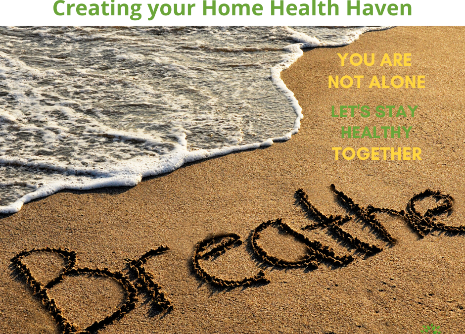 Home Health Haven Day 6: Just Breathe