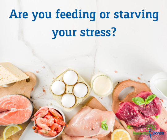 Are you feeding or starving your stress?